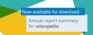 Now available for download: Annual report summary for osteopaths.